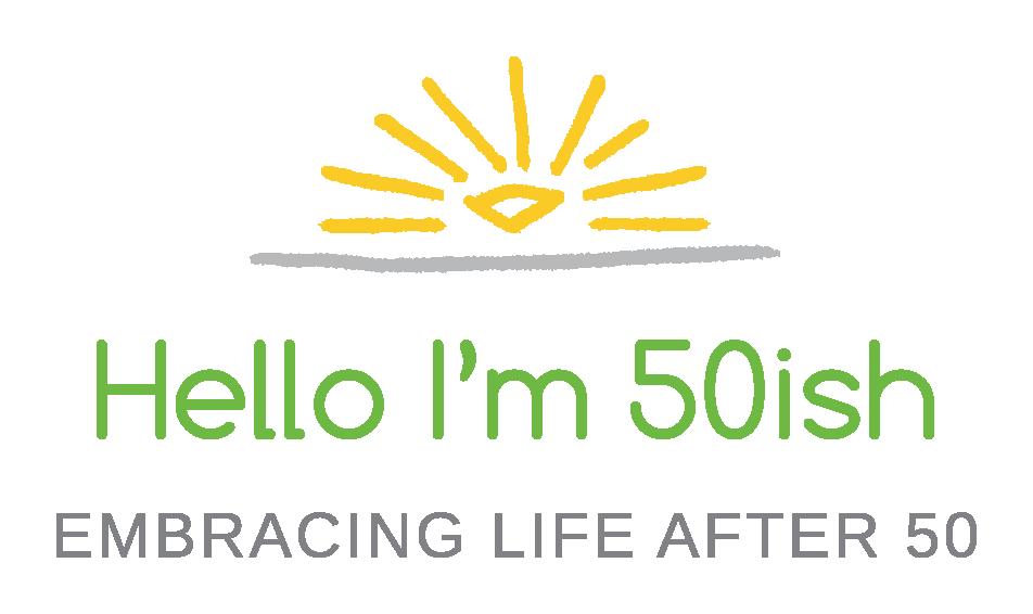 Hello I'm 50ish blog
